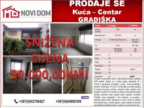 PRODAJE SE - Kuća - CENTAR - BOSANSKA GRADIŠKA