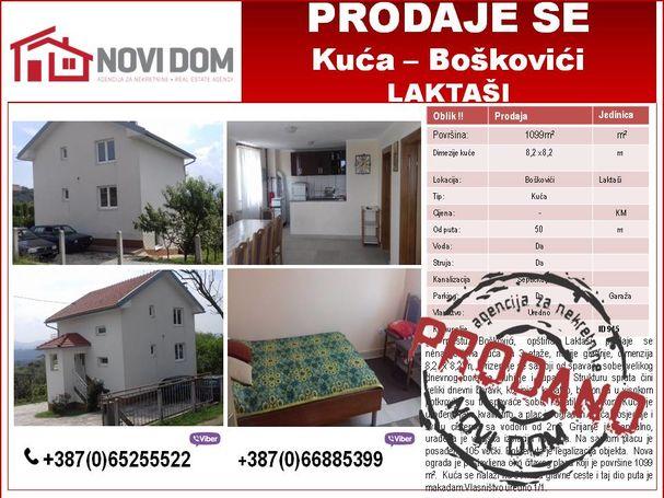 PRODANA - Kuća- BOŠKOVIĆI - LAKTAŠI