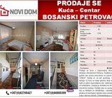 PRODAJE SE - Kuća - Centar - BOSANSKI PETROVAC